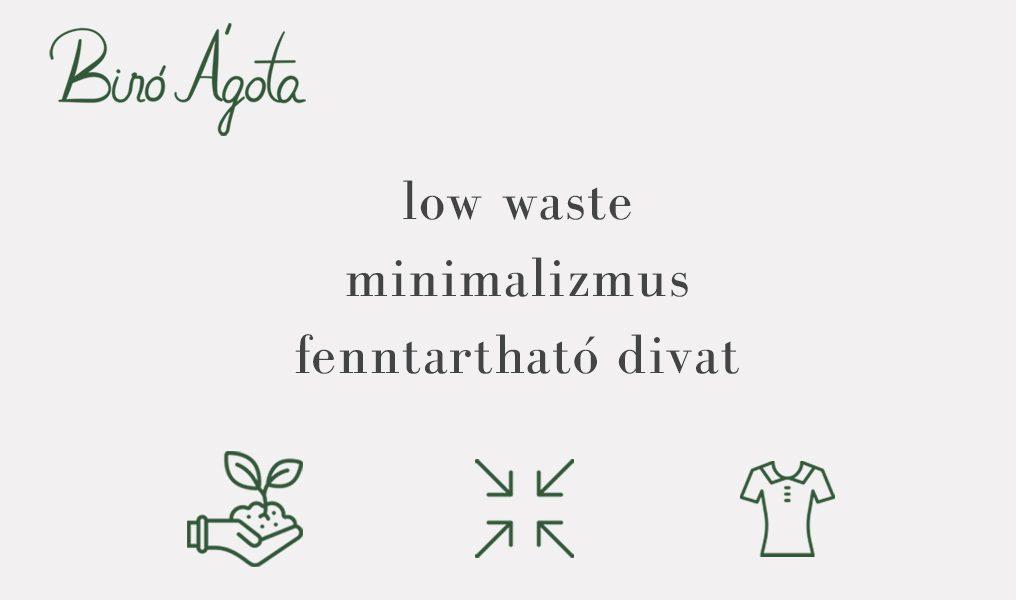low waste minimalizmus fenntarthato divat